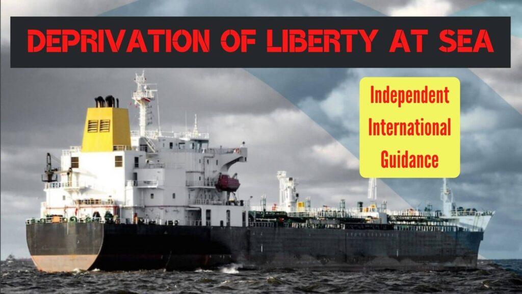Deprivation of Liberty at Sea