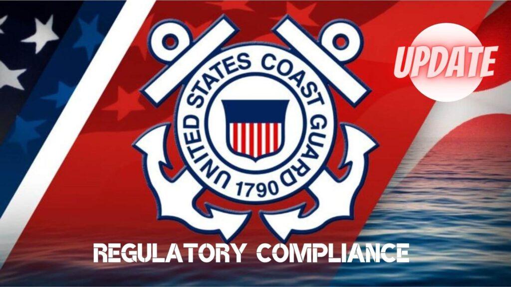 USCG regulatory update
